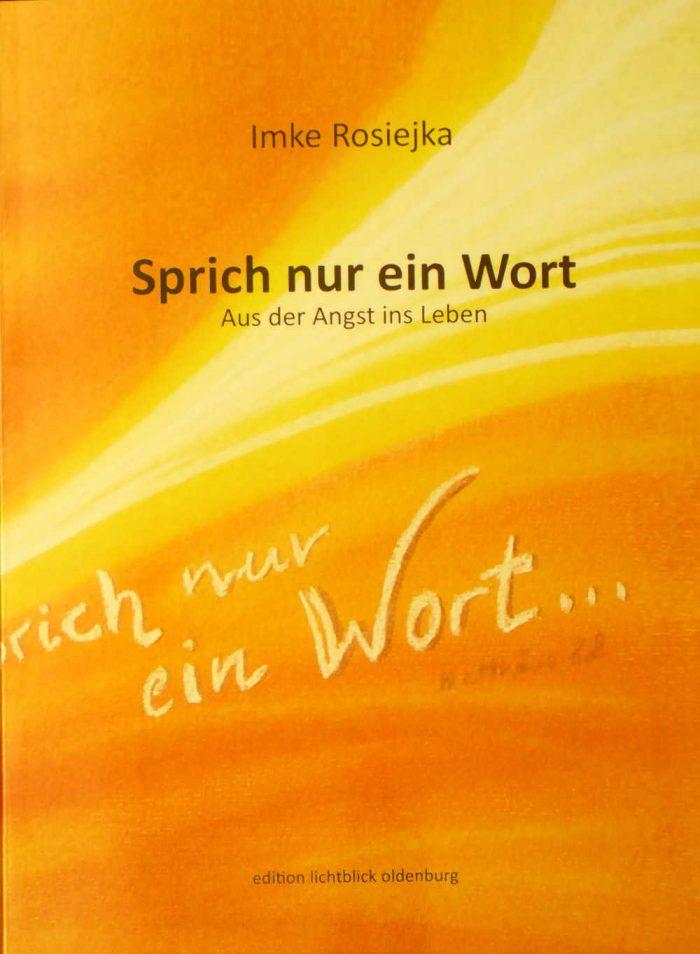 """Buch """"Sprich nur ein Wort"""""""